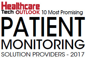 Top 10 Promising Patient Monitoring Solution Companies - 2017